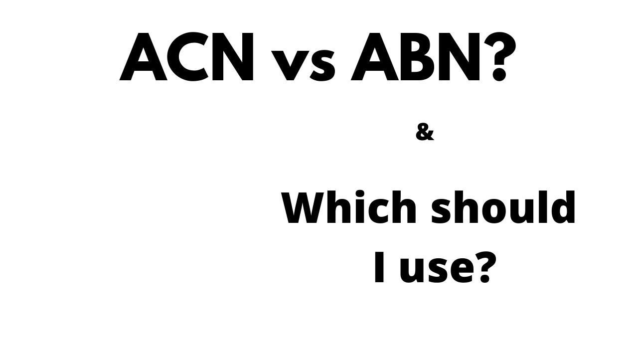 What Is the Difference Between ABN and ACN?